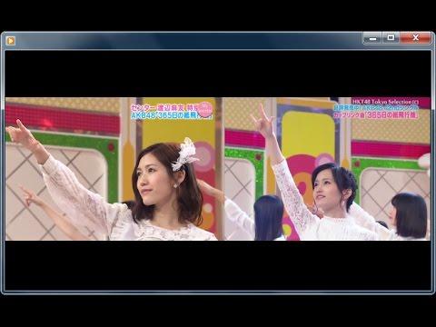 AKB48 365日の紙飛行機 まゆゆ、山本彩Wセンター