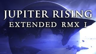 Jupiter Rising [Extended RMX I] ~ GRV Music & Audio Network