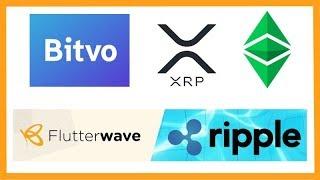 Bitvo Adds XRP & ETC - Flutterwave Ripple Partnership - Coinschedule & Trecento Blockchain C