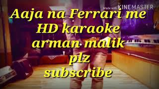 Aaja na Ferrari me HD karaoke