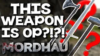 We Found the STRONGEST Weapon in Mordhau