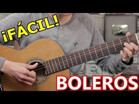 Como Tocar Boleros En Guitarra - Ritmo Universal