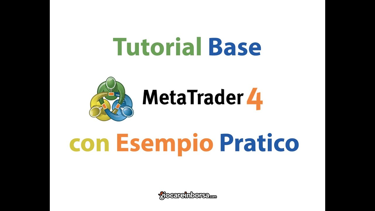 Mt4 tutorial italiano