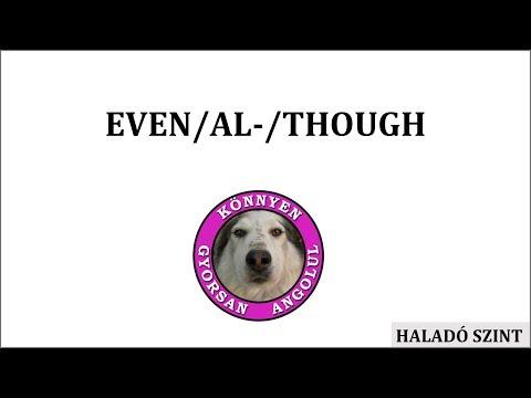 Even/Al-/Though
