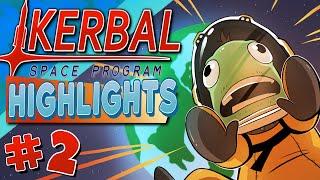 Kerbal Space Program - Highlights #2