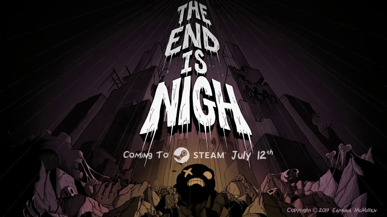 Risultati immagini per the end is Nigh
