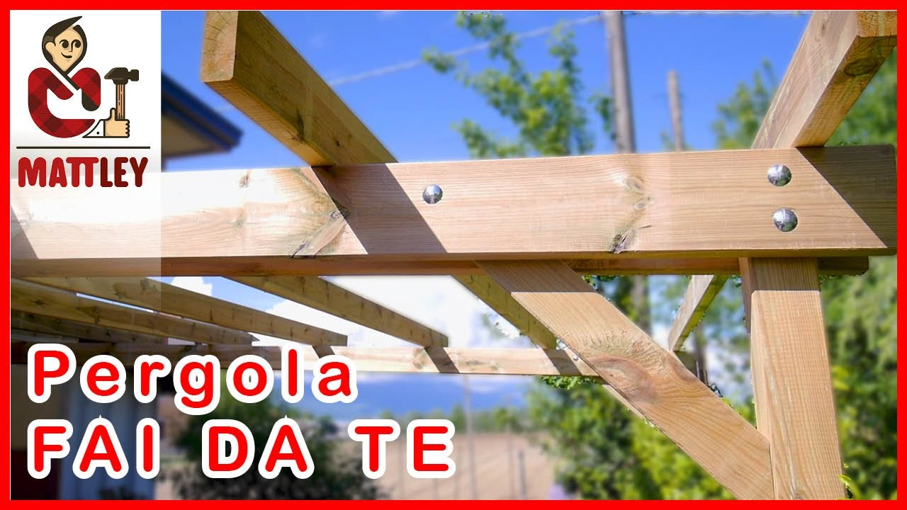 Fai da te come costruire una pergola addossata youtube for Procedura per costruire una casa
