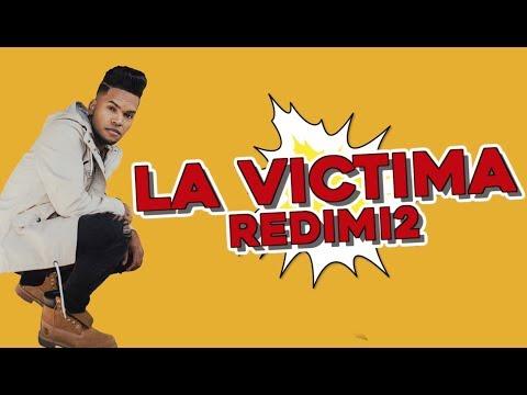 La Victima #2 / Con Redimi2