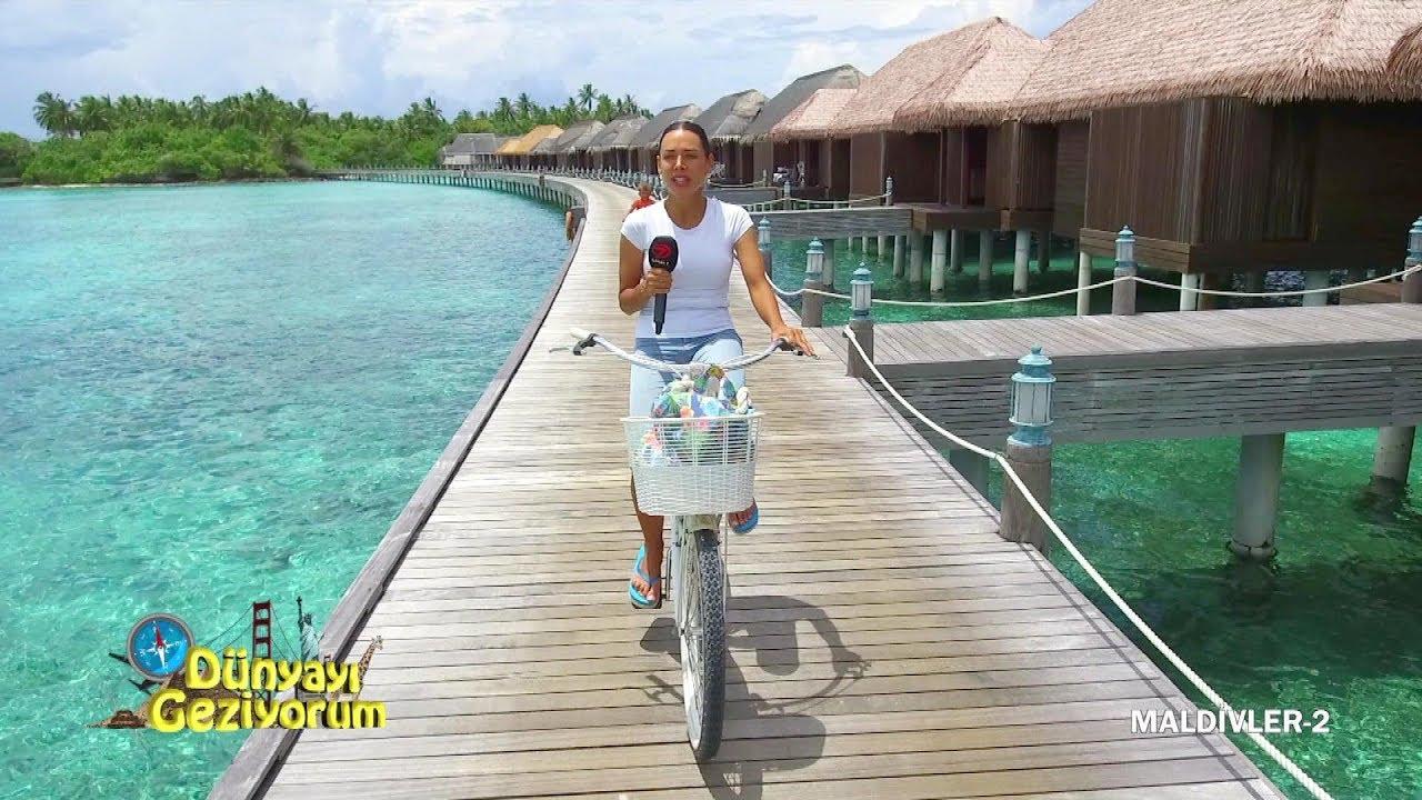 Dünyayı Geziyorum - Maldivler-2