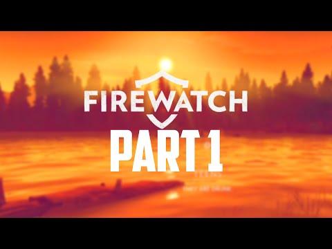 Firewatch Gameplay Walkthrough - Part 1 - NAKED TEENS!?