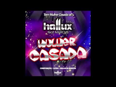 HALLUX MAKENZO - MULHER CASADA (ft MARCUS) - ORIGINAL MIX