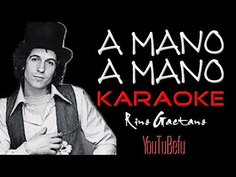 A MANO A MANO (KARAOKE)