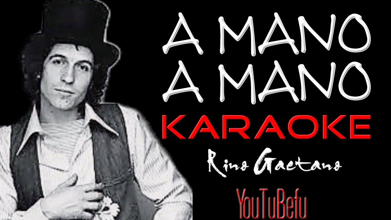 A Mano A Mano Karaoke Youtube
