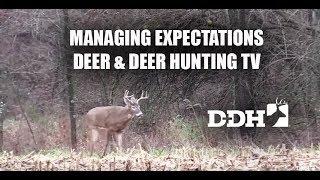 Managing Expectations   Deer & Deer Hunting TV