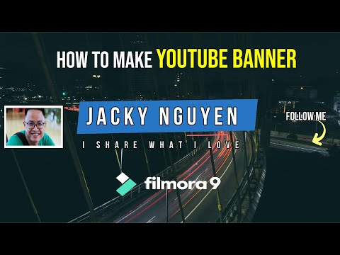 How to MAKE a YOUTUBE BANNER (YouTube Channel Art Tutorial using Filmora 9)