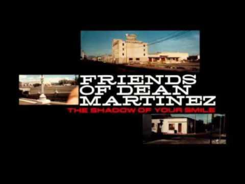 Friends of Dean Martinez - Misty
