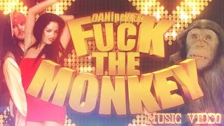 DANI pe NET-Fuck The Monkey (videoclip si link de download)