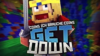 COINS! ICH BRAUCHE COIIINS ♛ Minecraft GetDown
