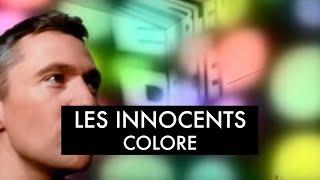 Les Innocents - Colore (Clip officiel)