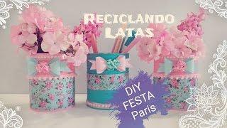 RECICLANDO LATINHAS- VASOS DECORADOS