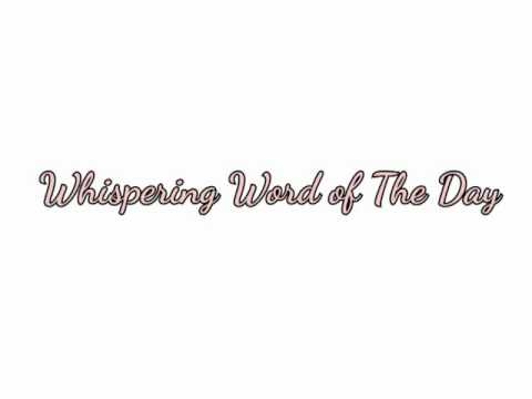 Brio - Whispering Word of The Day - ASMR