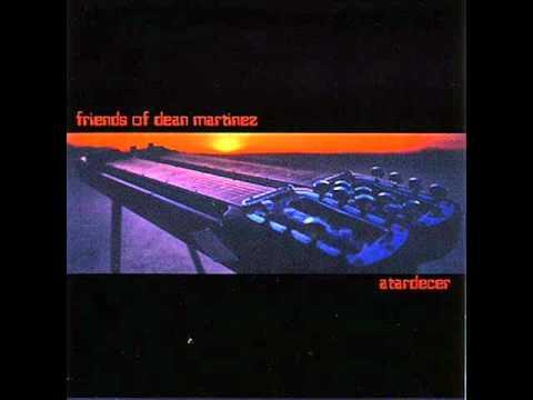 Friends Of Dean Martinez - Inner Sanctum
