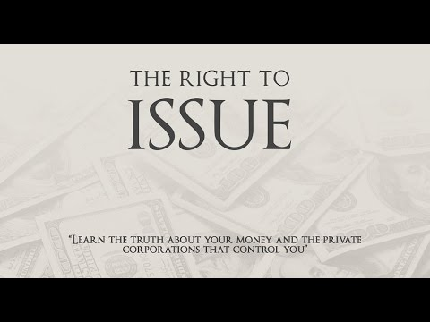 The Controllers of the World and 'The Right to Issue'