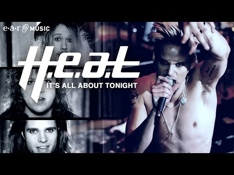 """H.E.A.T - """"It's All About Tonight"""" - Official Music Video (HD)"""