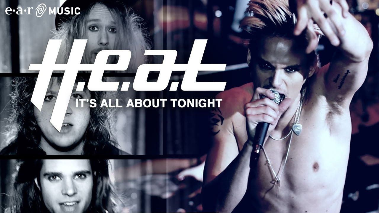 H.E.A.T - It's All About Tonight