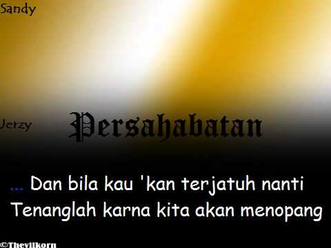 New Persahabatan [with Lyric]