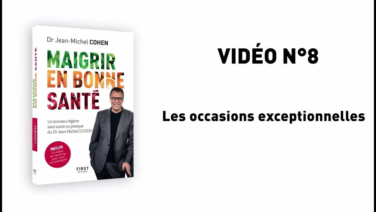 Vidéo 8 : Jean-Michel Cohen – Maigrir en bonne santé – Les