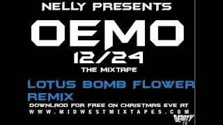 Nelly - Lotus  Flower Bomb  (Remix)