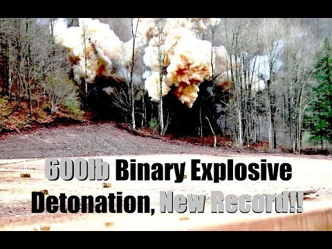 Largest Ever Binary Explosive Detonation! 600lbs!  NEW WORLD RECORD!