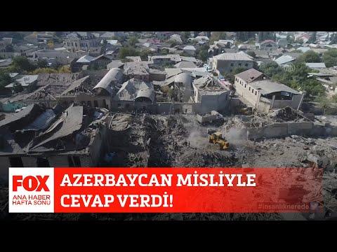 Azerbaycan misliyle cevap verdi! 17 Ekim 2020 Gülbin Tosun ile FOX Ana Haber Hafta Sonu