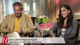 Arath de La Torre y Sandra Echeverria BUSCO NOVIO PARA MI MUJER