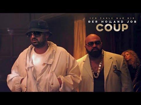 Coup (Haftbefehl & Xatar) - Ich zahle gar nix (Der Holland Job Teil 2)