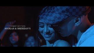 Tommy Boysen - Hookah & Sheridan's (Official Video)