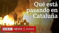 Por qué en Cataluña hay protestas masivas y qué tiene que ver con la independencia