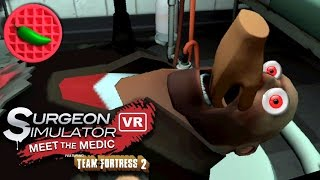 VIRTUAL MALPRACTICE! -- Let's Play Surgeon Simulator VR: Meet The Medic (HTC Vive VR Gameplay)