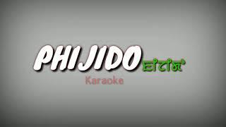 Phijido Karaoke with lyric||Original Karaoke
