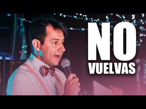 NO VUELVAS