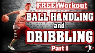 Free Basketball Ball Handling Drills and Dribbling Drills - Part 1