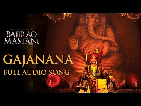 Gajanana Uncut Full Song  Bajirao Mastani  Sukhwinder Singh  Ranveer Singh, Priyanka, Deepika