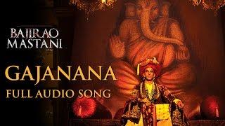 Gajanana (Uncut Full Song) | Bajirao Mastani | Sukhwinder Singh | Ranveer Singh, Priyanka, Deepika