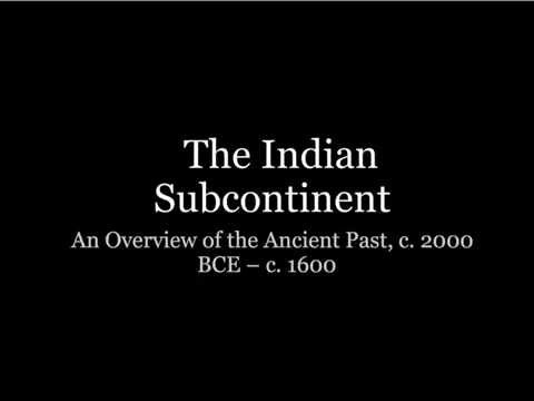 The Indian Subcontinent: A BRIEF Overview