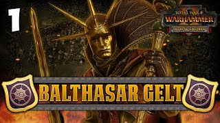 THE GOLDEN ORDER RISES! Total War: Warhammer 2 - Golden Order Campaign - Balthasar Gelt #1