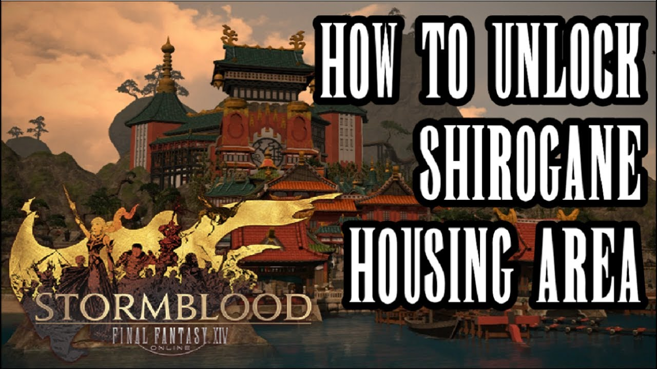FFXIV Stormblood - How To Unlock Shirogane Residential Housing Area In  Kugane - Location & Guide