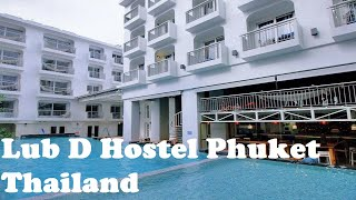 The Greatest Hostel Ever? Lub'D Patong Beach Thailand ...