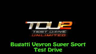 Test Drive Unlimited 2 PS3 - Bugatti Veyron Super Sport Test Drive