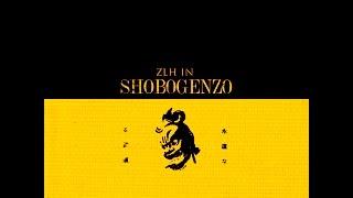 ZLH IN SHOBOGENZO - 03 Samadhi Wonders Ft. SWT & Farniente L-Berr